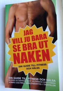 Jag vill  ju bara se bra ut naken av Jonas Coltng